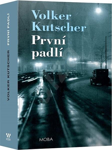 První padlí - Volker Kutscher