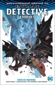 Batman Detective Comics 4 Deus Ex Machina - James Tynion IV; Alvaro Martinez
