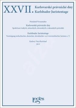 XXVII. Karlovarské právnické dny: Společnost českých, německých, slovenských a rakouských právníků - Vladimír Zufalý