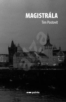 Magistrála - Tim Postovit