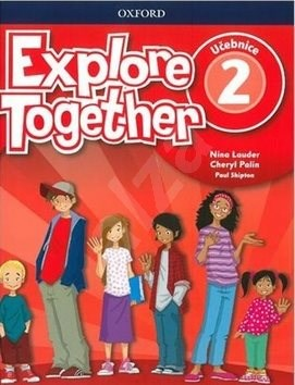 Explore Together 2 Student's Book CZ -