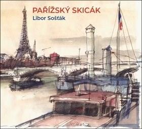Pařížský skicák - Libor Šosták