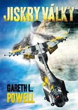 Jiskry války - Gareth L. Powell