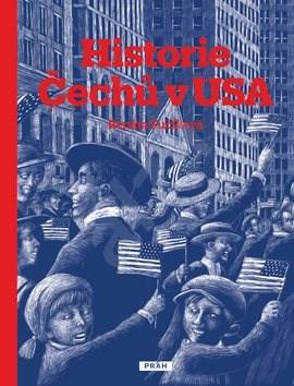 Historie Čechů v USA - Renáta Fučíková