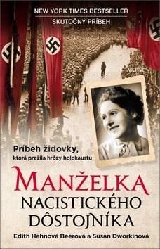 Manželka nacistického dôstojníka - Edith H. Beer