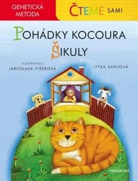 Pohádky kocoura Šikuly: Čteme sami, genetická metoda - Jitka Saniová