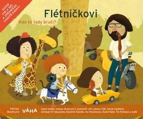 Flétničkovi Kdo to tady bručí?: CD + zpěvníček - Václav Bratrych