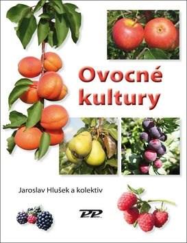 Ovocné kultury - Jaroslav Hlušek