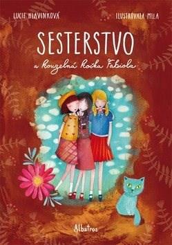 Sesterstvo a kouzelná kočka Fabiola - Lucie Hlavinková