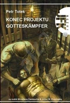 Konec projektu Gotteskämpfer: Agent JFK 40 - Petr Totek