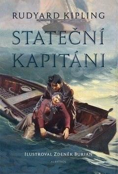 Stateční kapitáni - Rudyard Kipling; Zdeněk Burian