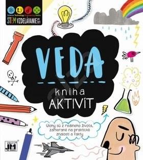 Kniha aktivít Veda: Úlohy sú z reálneho života zamerané na praktické znalosti a fakty -