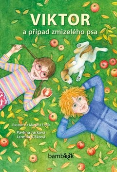 Viktor a případ zmizelého psa - Pavlína Jurková; Jarmila Vlčková; Martina Fojtů
