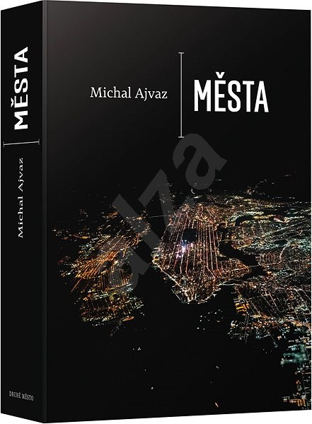 Města - Michal Ajvaz