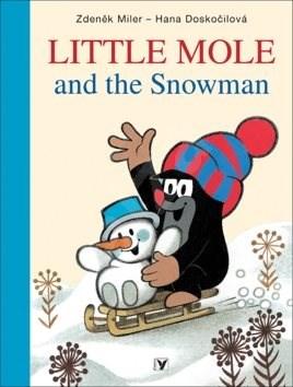 Little Mole and the Snowman - Hana Doskočilová; Zdeněk Miler