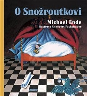 O Snožroutkovi - Michael Ende