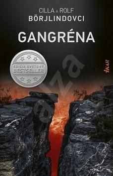 Gangréna - Cilla Börjlind; Rolf Börjlind
