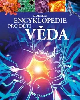 Moderní encyklopedie pro děti Věda - Michael Leach; Meriel Lland