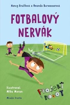 Fotbalový nervák: Projekt Robot - Nancy Kruliková; Amanda Burwasserová; Mike Moran