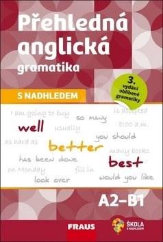 Přehledná anglická gramatika s nadhledem - Martina Hovorková