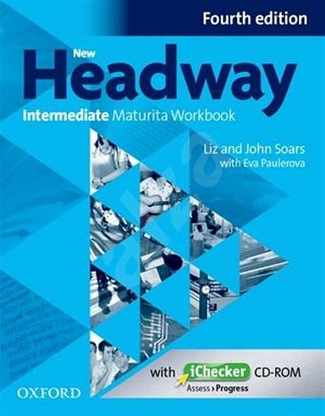 New Headway Fourth Edition Intermediate Maturita Workbook (Czech Edition) -
