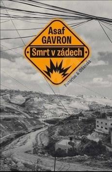 Smrt v zádech - Asaf Gavron
