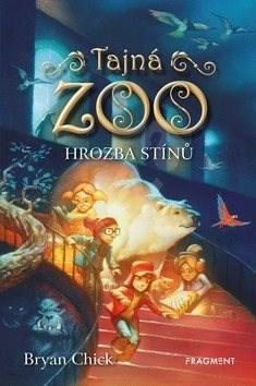Tajná zoo Hrozba stínů - Bryan Chick