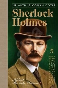 Sherlock Holmes 5: Návrat Sherlocka Holmesa - Arthur Conan Doyle