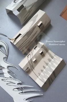 Modelové mesto - Donna Stonecipher