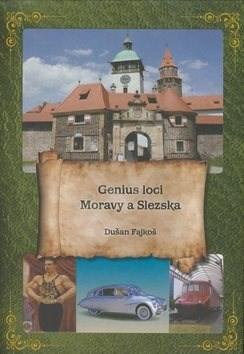 Genius loci Moravy a Slezska - Dušan Fajkoš