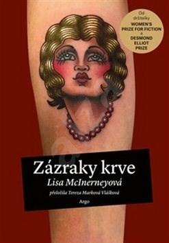 Zázraky krve - Lisa McInerneyová; Tereza Marková