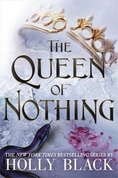 The Queen of Nothing -
