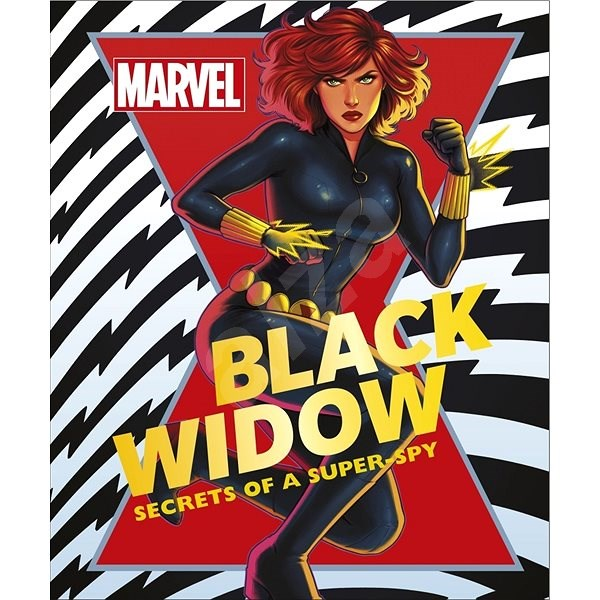 Marvel The Black Widow: Secrets of a Super-spy -