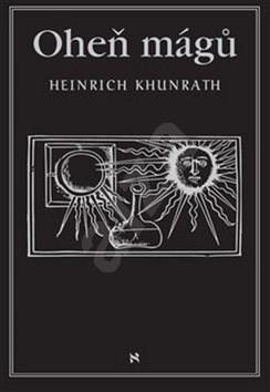 Oheň mágů - Heinrich Khunrath