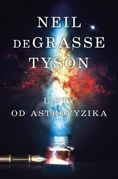 Listy od astrofyzika - Neil deGrasse Tyson
