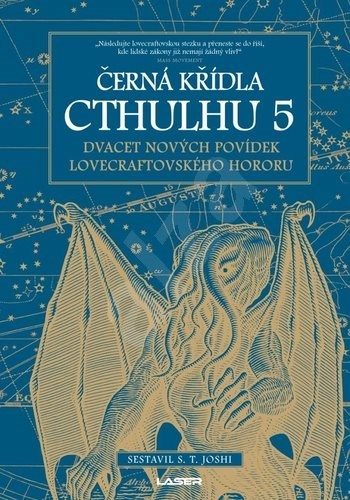 Černá křídla Cthulhu 5: Dvacet povídek Lovecraftovského hororu - S. T. Joshi