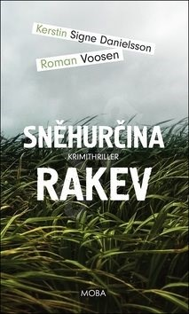 Sněhurčina rakev - Kerstin Signe Danielsson; Roman Vosen