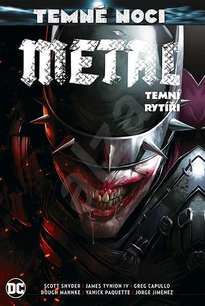 Temné noci - Metal 2: Temní rytíři - Scott Snyder