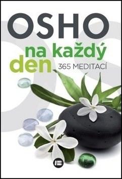 Osho na každý den 365 meditací - Osho