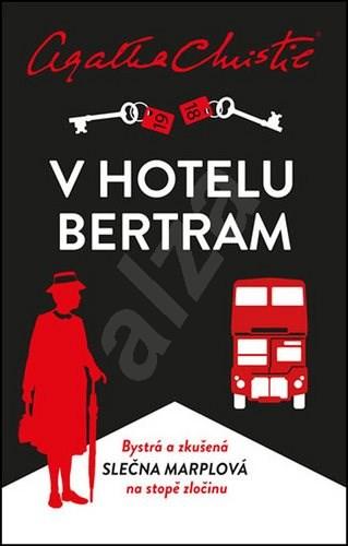 V hotelu Bertram - Agatha Christie Mallowanová