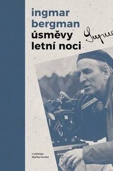 Úsměvy letní noci: Večer kejklířů, Úsměvy letní noci, Tvář - Ingmar Bergman