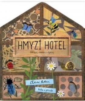 Hmyzí hotel - Libby Walden; Clover Robin