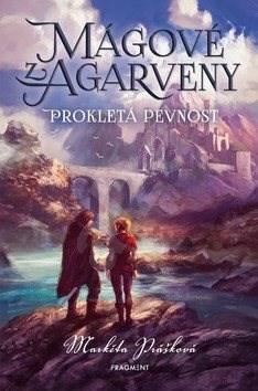 Mágové z Agarveny Prokletá pevnost - Markéta Prášková