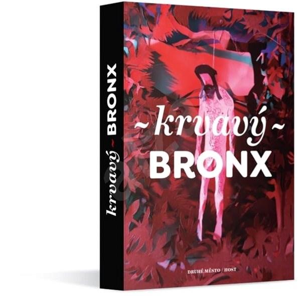 Krvavý Bronx   - 16 autorů