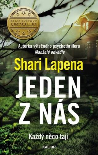 Jeden z nás: každý něco tají - Shari Lapena