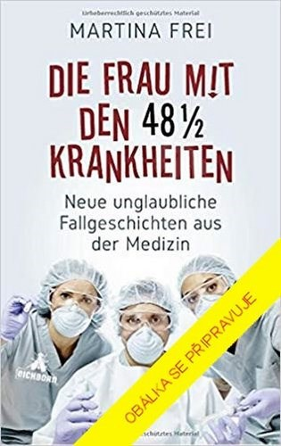 Zázračné medicínské případy - Martina Freiová