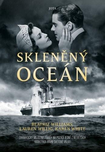 Skleněný oceán - Beatriz Williams; Lauren Willig; Karen White