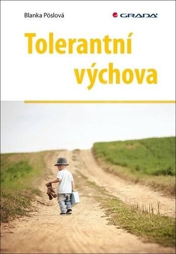 Tolerantní výchova - Blanka Pöslová