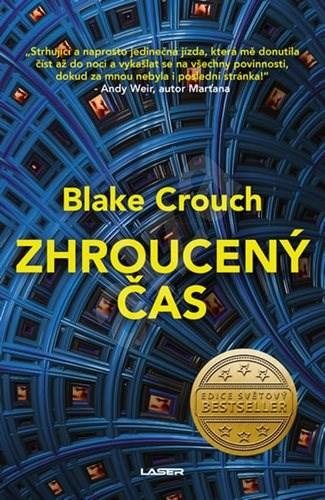 Zhroucený čas - Blake Crouch