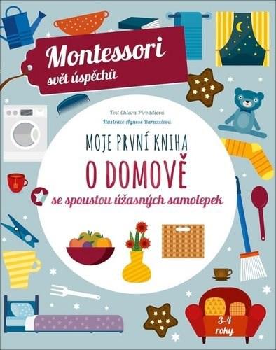 Moje první kniha o domově: se spoustou úžasných samolepek - Chiara Piroddiová